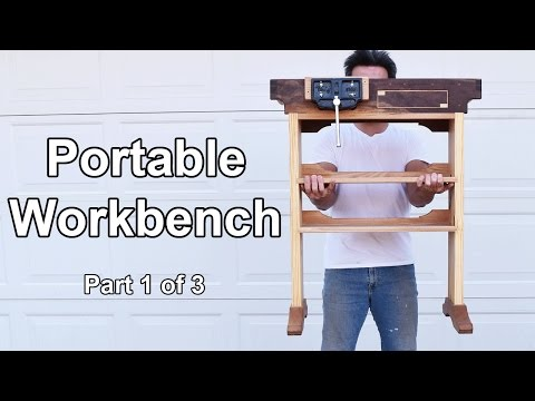 How to Build a Portable Woodworking Workbench - Part 1 of 3