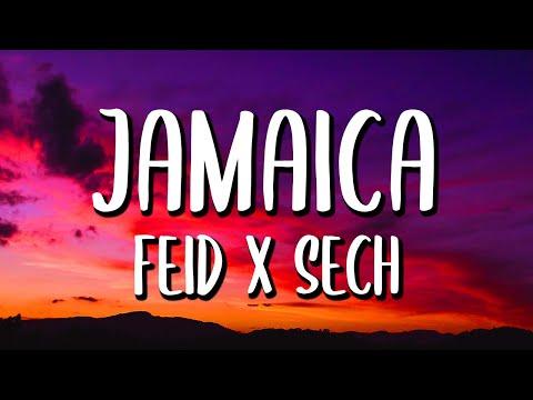 Feid x Sech - Jamaica (Letra/Lyrics)