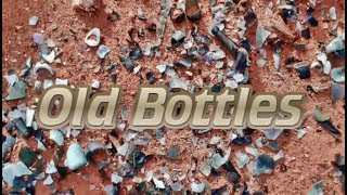 Broken old bottles