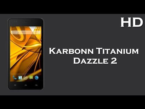 Karbonn Titanium S2 Specification Karbonn Titanium Dazzl...