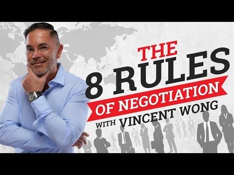 The 8 Rules Of Negotiation | Vincent Wong | Property Entrepreneur