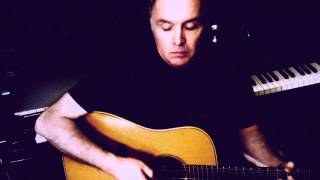 CROWDED HOUSE - NAILS IN MY FEET (with Lyrics & Chords) Cover by DC Cardwell (song by NEIL FINN)