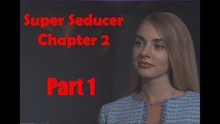 Super Seducer 2 Chapter 2 Office Secretary Part 1 2