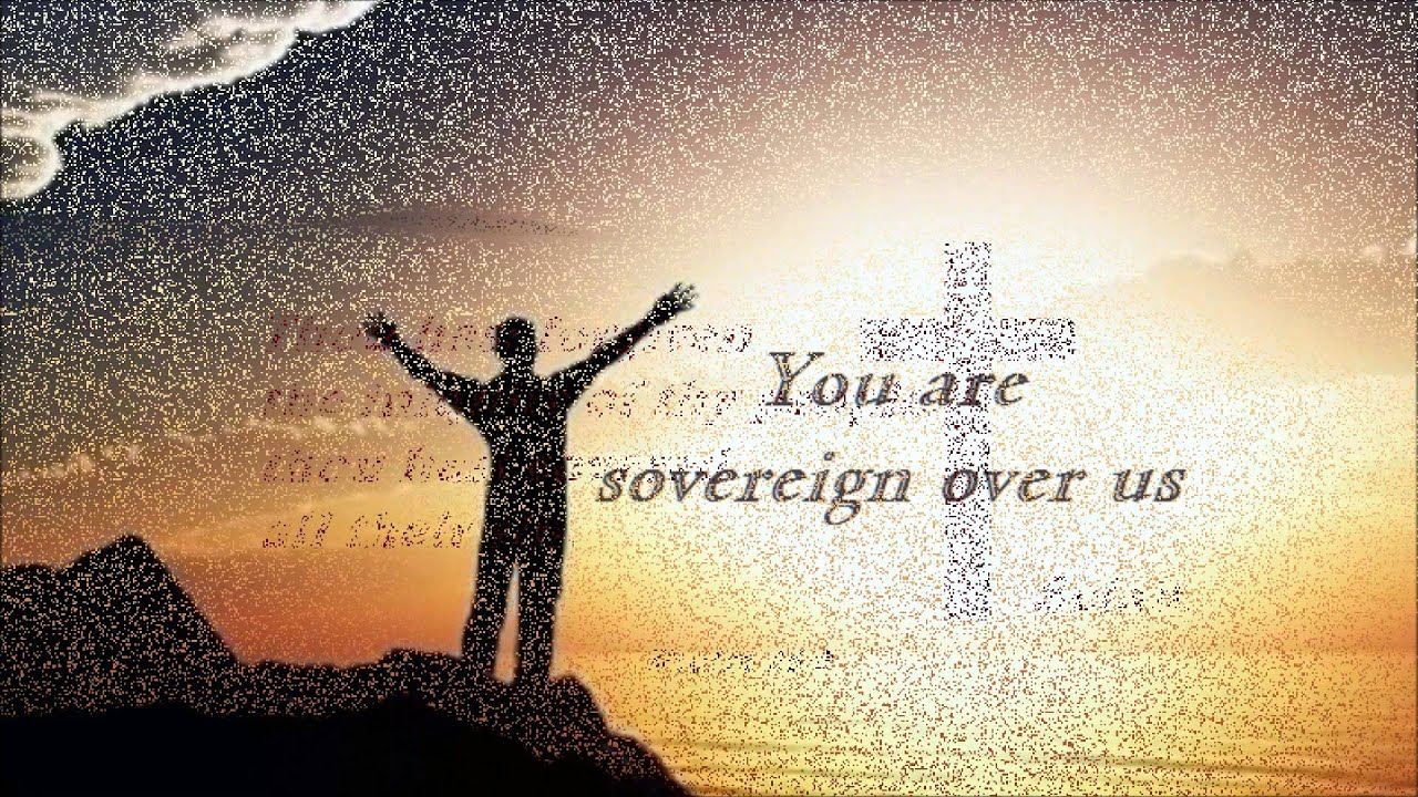 416 Sovereign Over Us (Michael W Smith)
