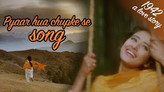Pyaar hua chupke se - Full VIDEO HD | 1942 A love story | Manisha Koirala | Anil Kapoor