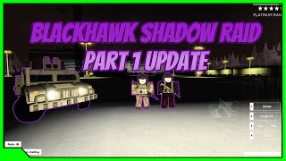 Roblox Blackhawk Rescue Mission Shadowraid Part 1 Update | Shadowraid Cover Update for BRM |