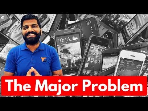Bottlenecks - Harsh Reality of Indian Smartphone Market