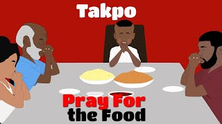 COVID 19 Prayer for Food (UG Toons)