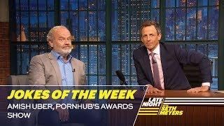 Seth's Favorite Jokes of the Week: Amish Uber, Pornhub's Awards Show