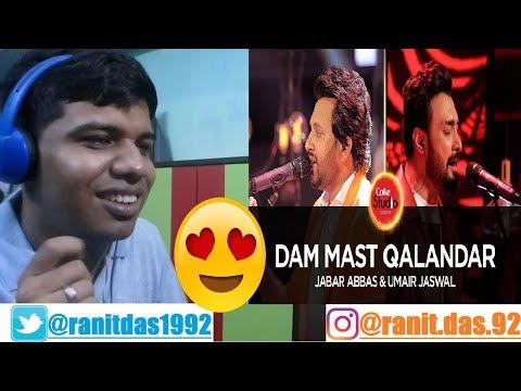 Umair Jaswal & Jabar Abbas, Dam Mast Qalandar, Coke Studio Season 10, Episode 6|Reaction & Thoughts