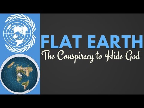 Flat Earth {The Conspiracy to Hide God} - Full Documentary