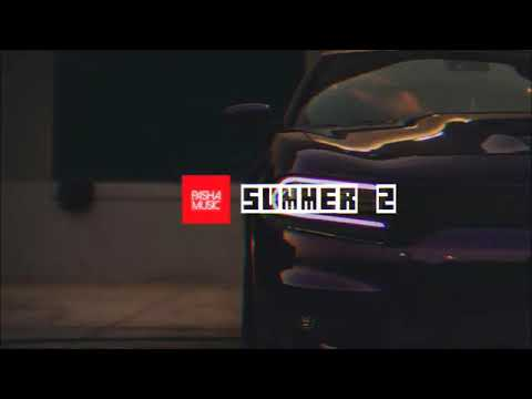 Pasha Music \u0026 Çaçan Beats Summer 2 Turkish Summer Trap Remix