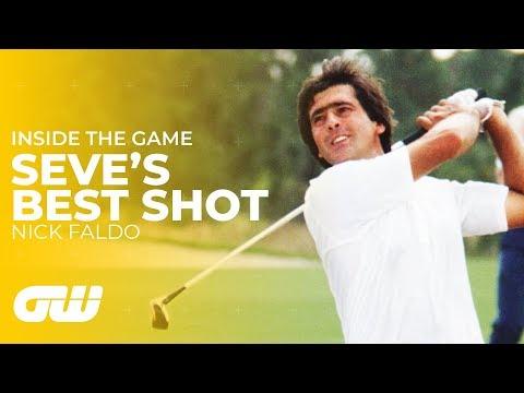 Seve's Best Shot: Sir Nick Faldo