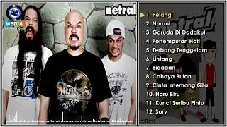 Netral - Best Song Colection | Full Album