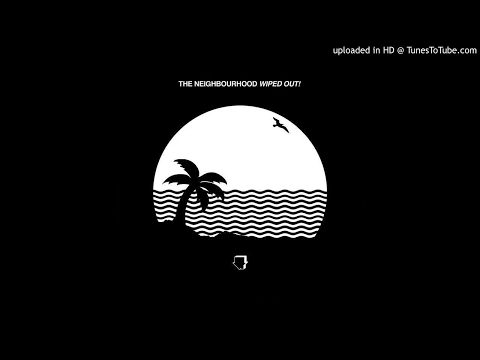 The Neighbourhood - The Beach 500% slower
