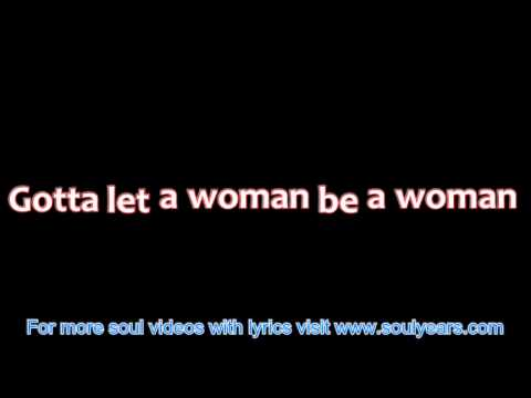 Dyke & the Blazers - Let a Woman Be a Woman, Let a Man Be a Man (with lyrics)