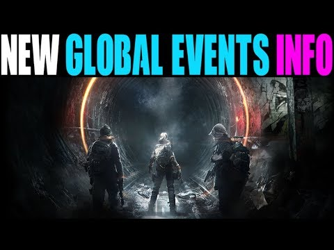 THE DIVISION - NEW GLOBAL EVENTS INFO, LOOT DROP CHANGES & MORE! (BEST STATE OF THE GAME EVER)