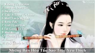 Hòa Tấu Sáo Trúc Yêu Thích P 2   Tiếng Sáo Trung Hoa   Chinese Bamboo Flute