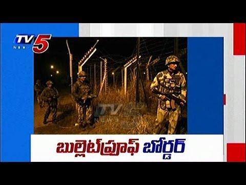 Bullet Proof Border in  Indo - Pak Border | Telugu News | TV5 News