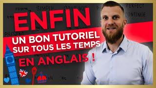 ENFIN un bon tutoriel sur les temps en anglais!