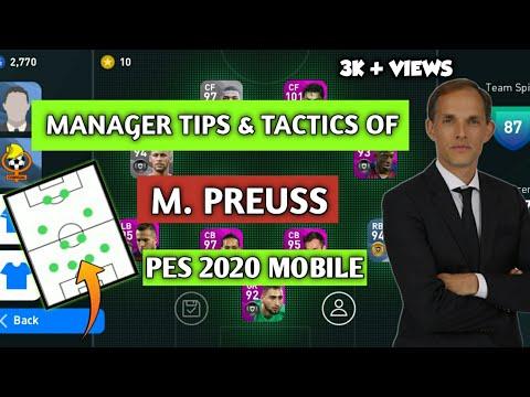 M.PREUSS ( THOMAS TUCHEL ) MANAGER TIPS & TACTICS EXPLAINED•PES 2020 MOBILE |