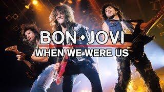 Bon Jovi - When We Were Us (Subtitulado)