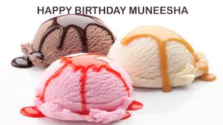 Muneesha   Ice Cream & Helados y Nieves - Happy Birthday