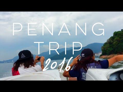 ⎪Penang (Malaysia) Trip 2016⎪