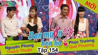 BẠN MUỐN HẸN HÒ | Tập 154 UNCUT | Nguyên Phong - Thanh Thuận | Phúc Trường - Quế Phương | 280316 💖