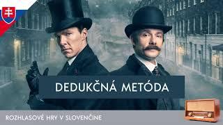 Sir Arthur Conan Doyle - Sherlock Holmes: Dedukčná metóda (rozhlasová hra / 1990 / slovensky)