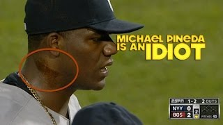 Michael Pineda is an Idiot