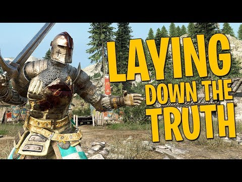 Laying Down the Truth - For Honor