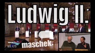 Maschek – Ludwig II.