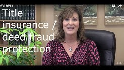 Protect against deed fraud