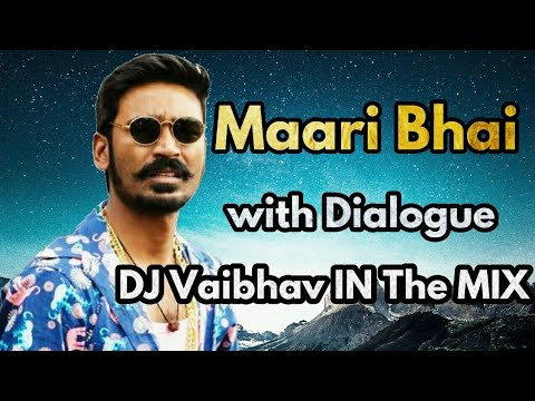Maari with Dialogue || Bombay Style  MIX by || DJ VAIBHAV IN THE MIX ||