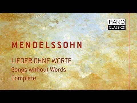 Mendelssohn Lieder ohne Worte Complete (Full Album) played by Balász Szokolay