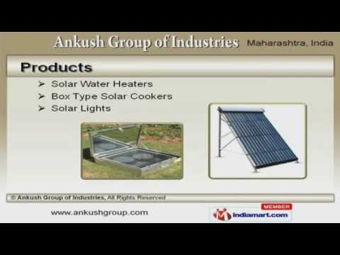 Solar Products by Ankush Group of Industries, Nagpur