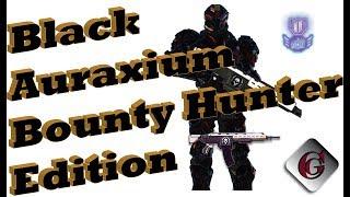 Black Auraxium Bounty Hunter Edition.