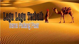 Lagu Nasyid Lawas Terbaik | Irama Padang Pasir | Lagu Qasidah
