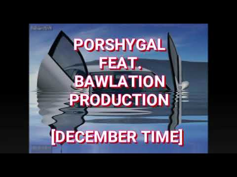 Porshygal feat. Bowlation production_December time