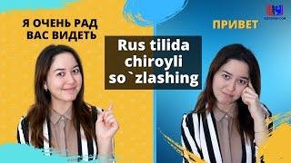 Rus tilida chiroyli so`zlashing!