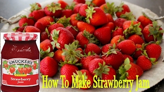 How To Make Strawberry Jam   How It's Made - Food & Drink 2017