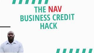 The Nav business credit hack updated