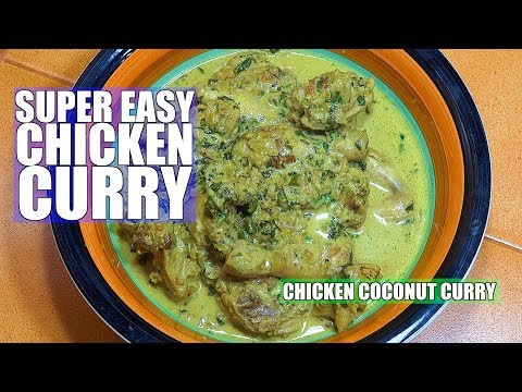 How to make Chicken Curry - Chicken Coconut Curry - Easy chicken curry
