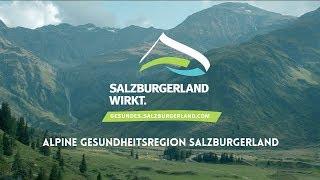 Alpine Gesundheitsregion SalzburgerLand thumbnail
