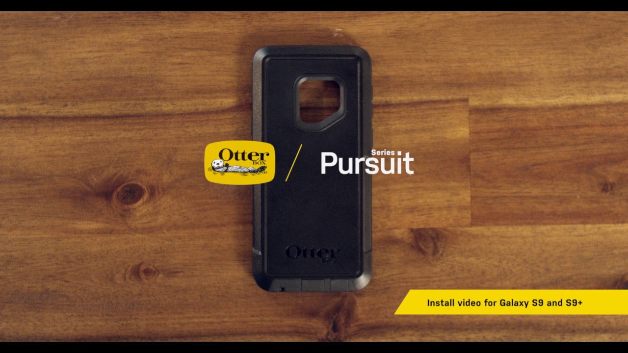 the best attitude 481f9 58b8c OtterBox | Samsung Galaxy S9 and S9+ Pursuit Series Installation