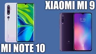 Xiaomi Mi Note 10 vs Xiaomi Mi 9. 👌 Сравнение! Кто лучше ?