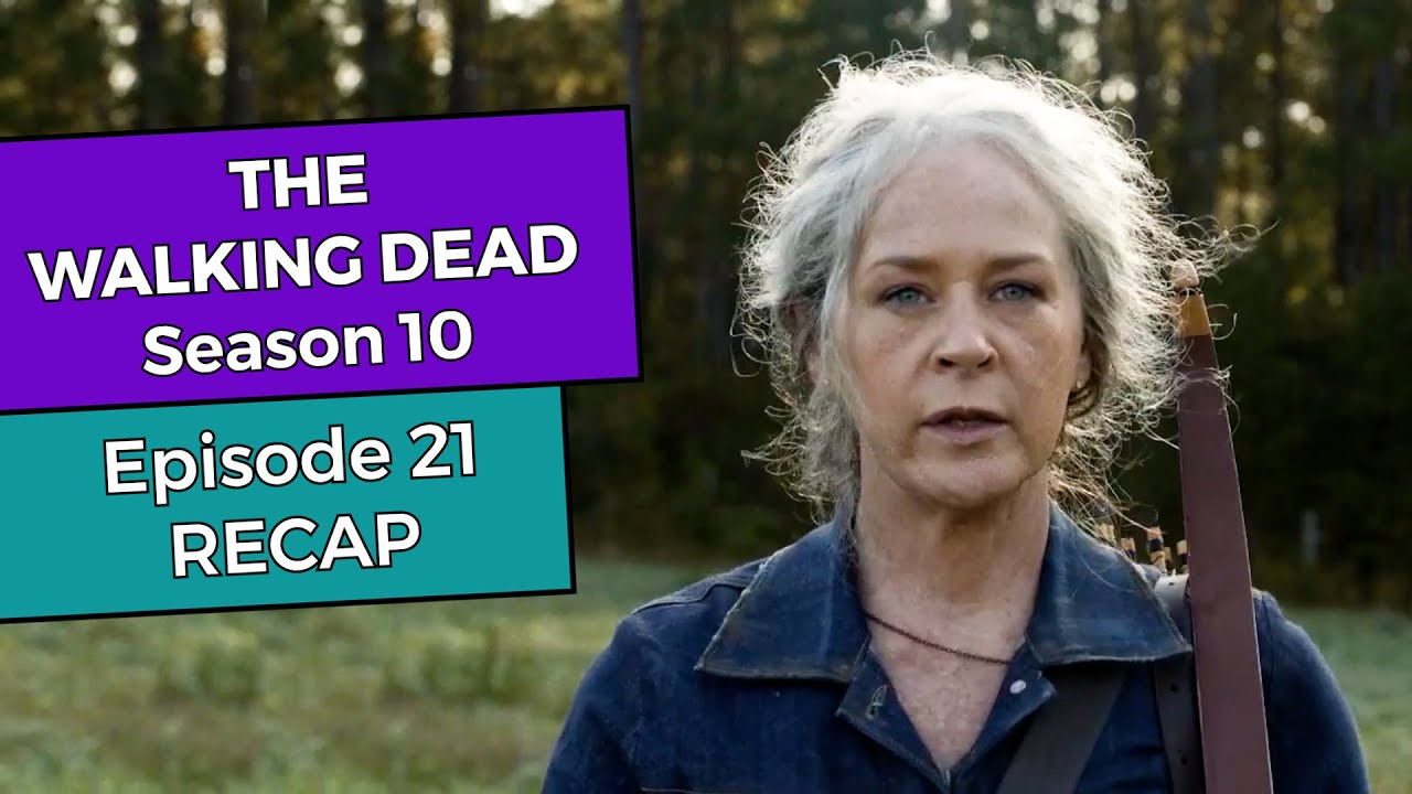 The Walking Dead Season 10: Episode 21 RECAP