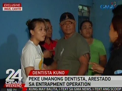 24 Oras: Peke umanong dentista, arestado sa entrapment operation