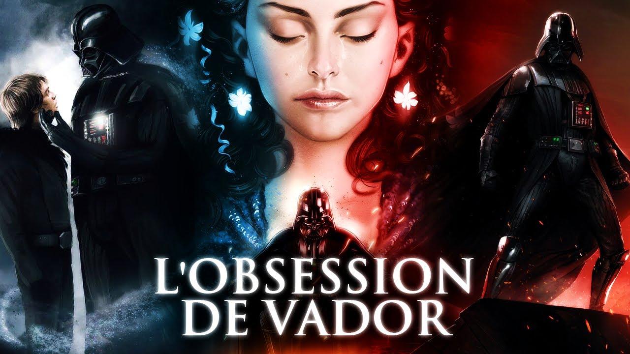 L'OBSESSION DE DARK VADOR ENVERS PADMÉ ET LUKE SKYWALKER!